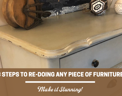 8 Steps to Re-doing Any Piece of Furniture