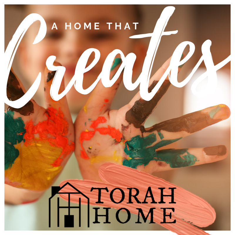 A Torah Home Is a Home That Creates | TorahHome.com