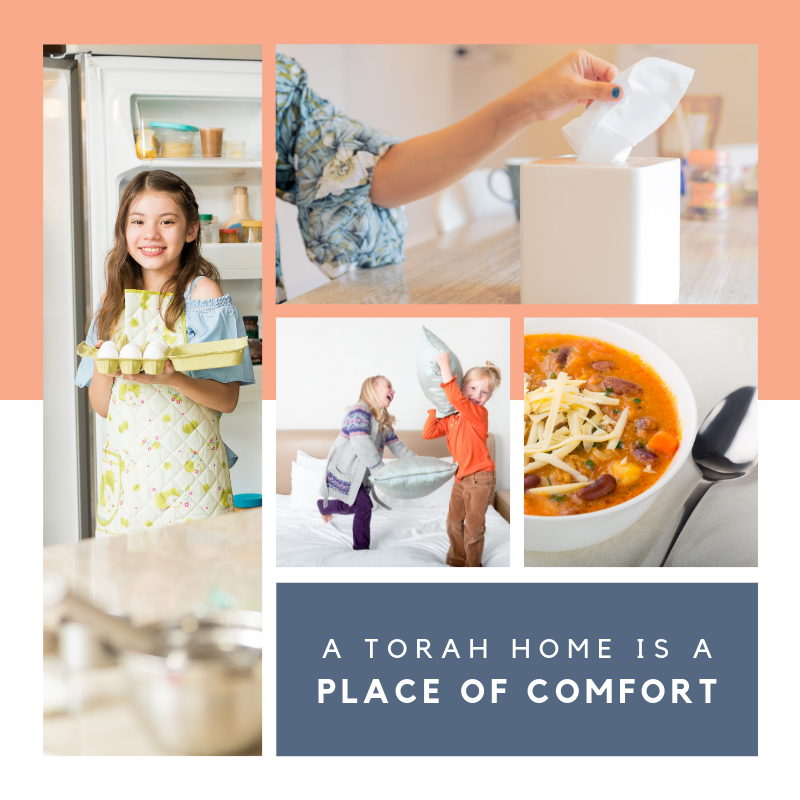 A Torah Home is a Place of Comfort