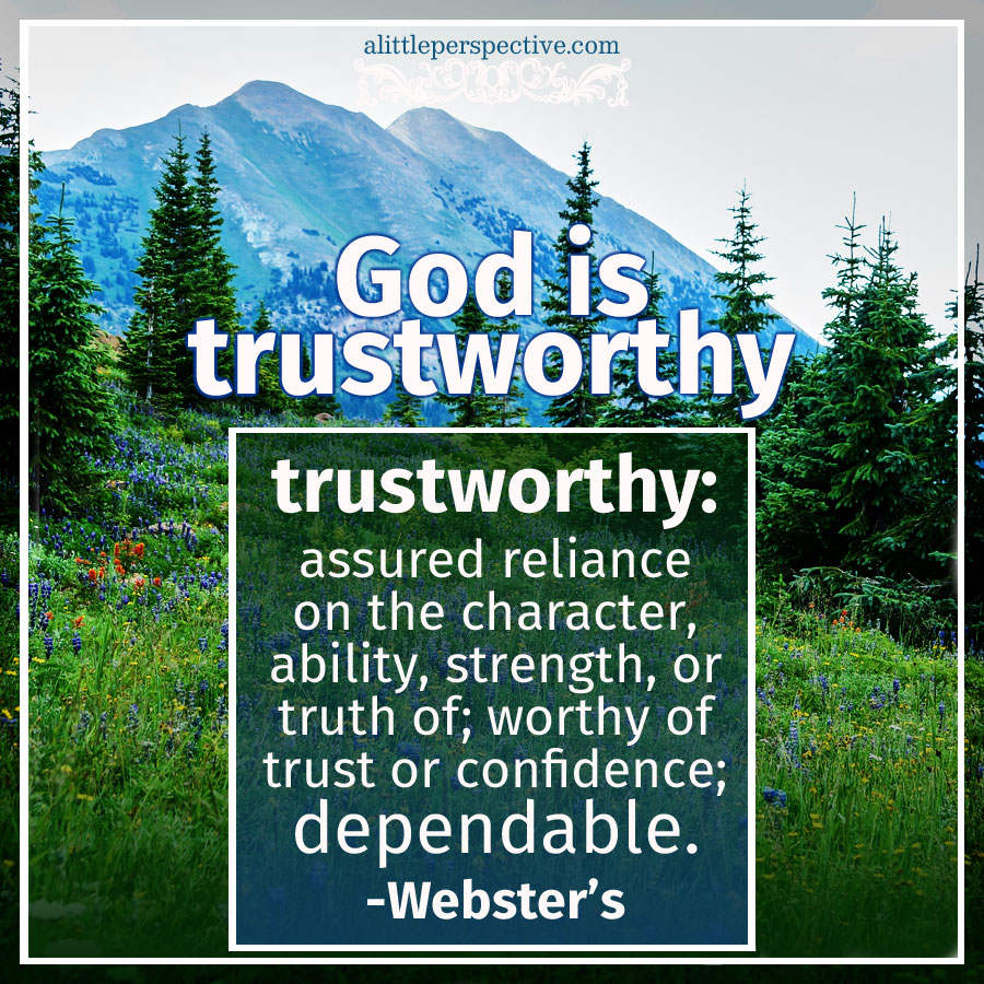 God Is Trustworthy | Scripture Pictures by Christine Miller