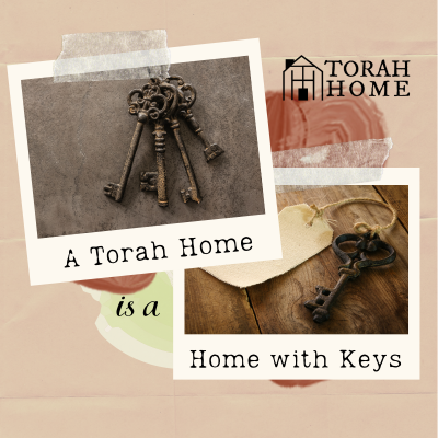 A Torah Home Is a Home with Keys (Episode 15)